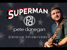 Pete Donegan - Superman