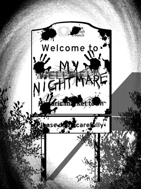 Welcome to my Nightmare