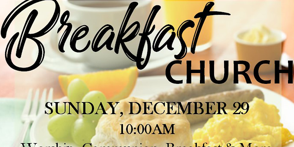 Breakfast Church Service