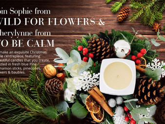 To Be Calm Christmas Special: Christmas Wreath and Candlemaking Workshop and 2017 Christmas Collecti
