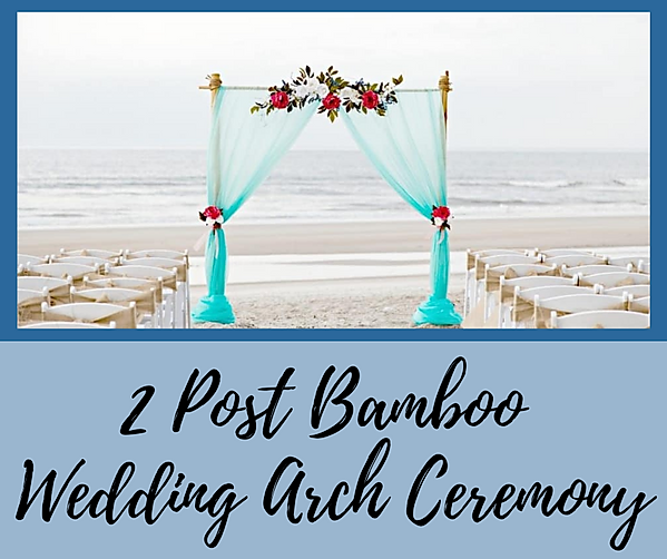 2 Post Bamboo Wedding Arch Ceremony.png
