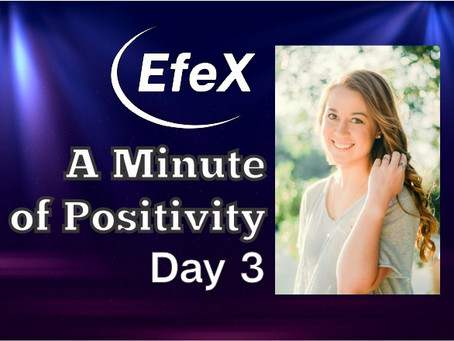 EfeX Positivity Matters, Week 1: Positivity Matters, Day 3: Are we optimistic from birth?