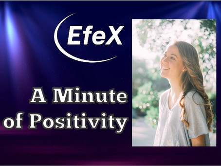 EfeX Positivity Matters, Week 1: Positivity Matters, Day 1: Positivity from the Growth Mindset