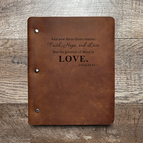 Love - 1 Cor. 13:13 - Refillable Leather Binder