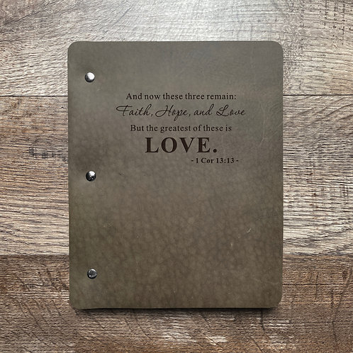 Love - 1 Cor. 13:13 - Refillable Leather Binder