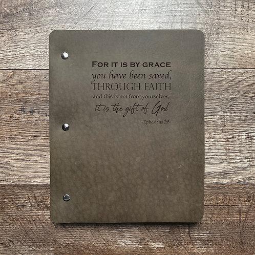 Ephesians 2:8 - Refillable Leather Binder
