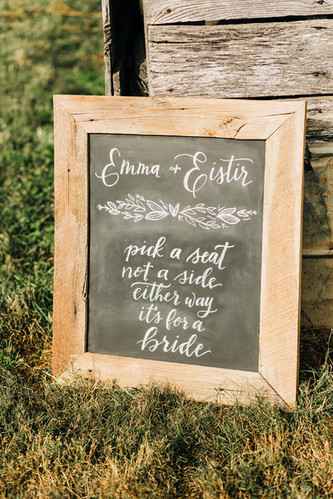 FRECKLES + INK // PHOTO BY:  Ivy Bee Weddings // chalkboard lettering, ceremony sign, pick a seat not a side either way it's for a bride, lesbian wedding, LGBT wedding