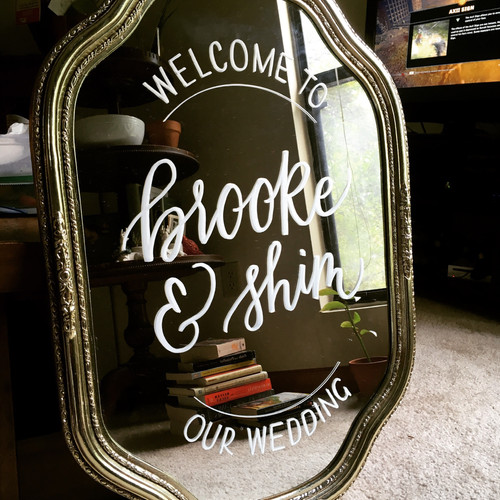 FRECKLES + INK // welcome sign, wedding, mirror lettering