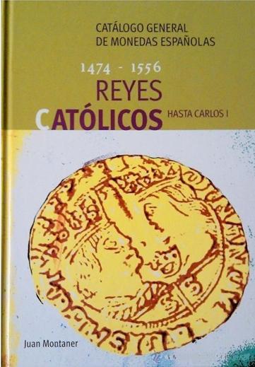 Reyes Católicos hasta Carlos I 1474-1556