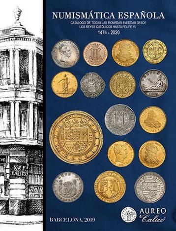 Catálogo Numismática Española - Aureo & Calico