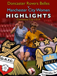 Highlights: Manchester City Women (H) - Continental Cup - 1/5/14