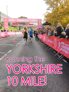 Running the YORKSHIRE 10 MILE!