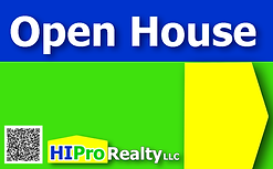 HI Pro Realty - Open House Sign