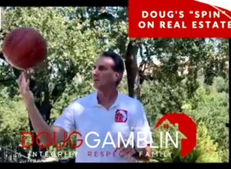 """Doug's """"Spin"""" on Real Estate: Before The Offer Edition"""