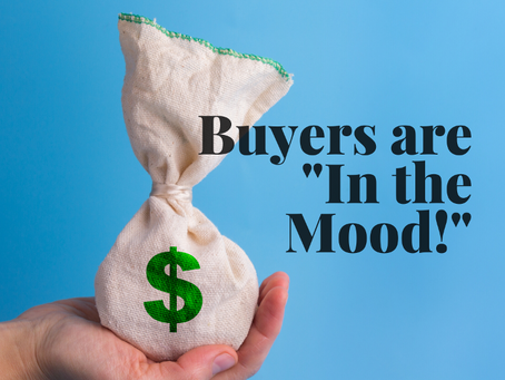 """Buyers are """"In the Mood"""""""