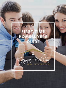 First Time Homebuyer Guide Dayna Wilson