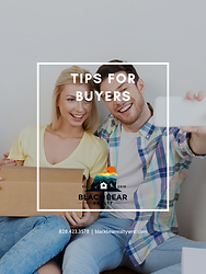 TIPS FOR BUYERS COVER BLACK BEAR REALTY.