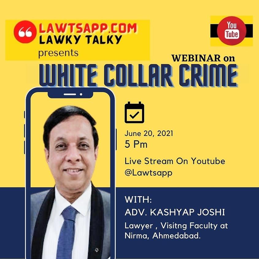 WEBINAR ON WHITE COLLAR CRIME