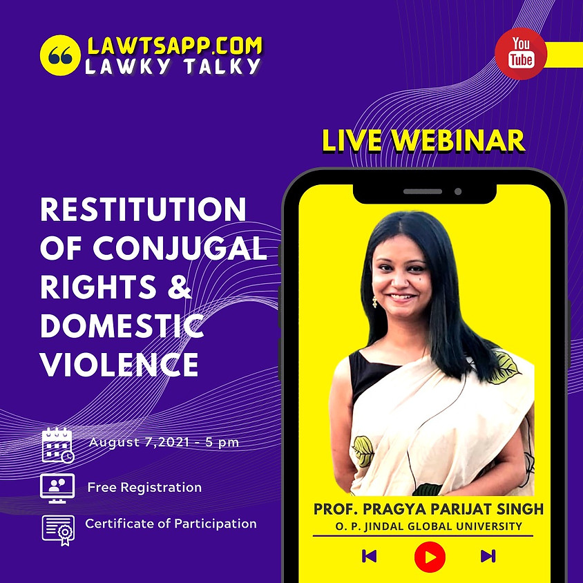 Webinar on Restitution of Conjugal Rights & Domestic Violence