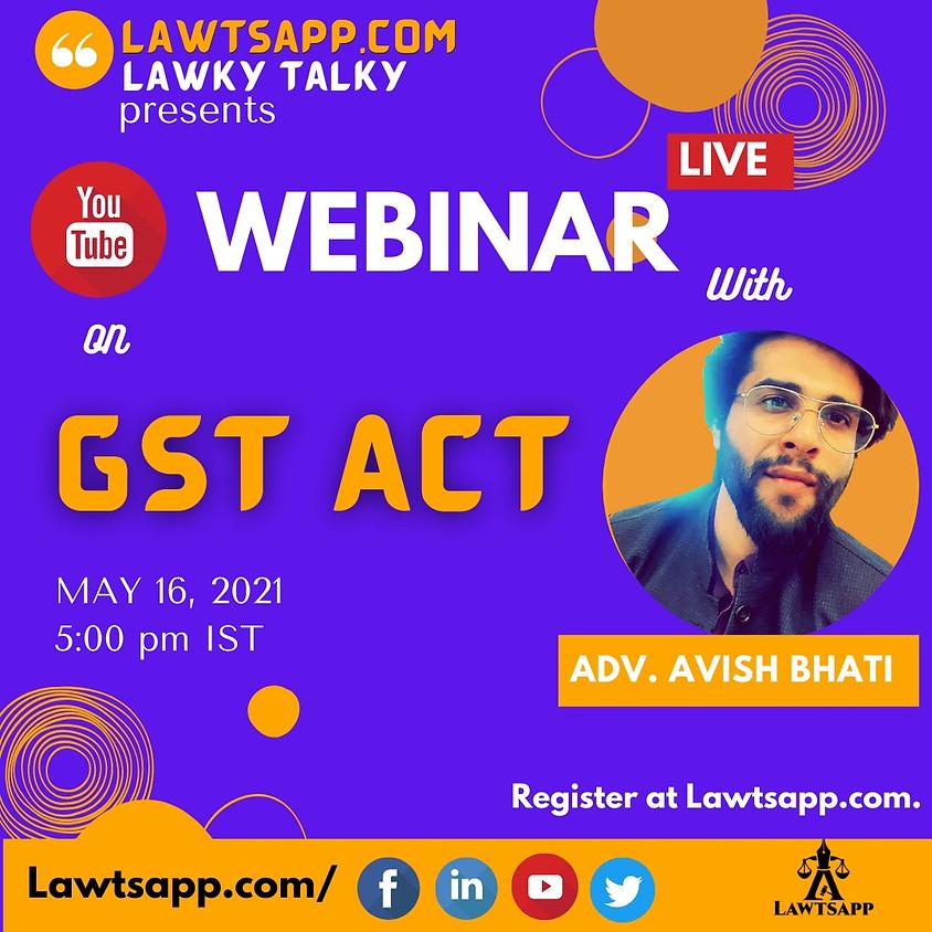 WEBINAR ON GST ACT