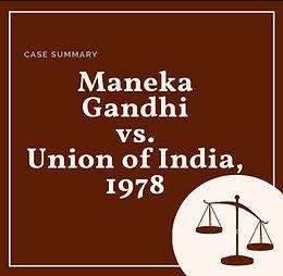 A critical Analysis of- Maneka Gandhi v/s Union of India