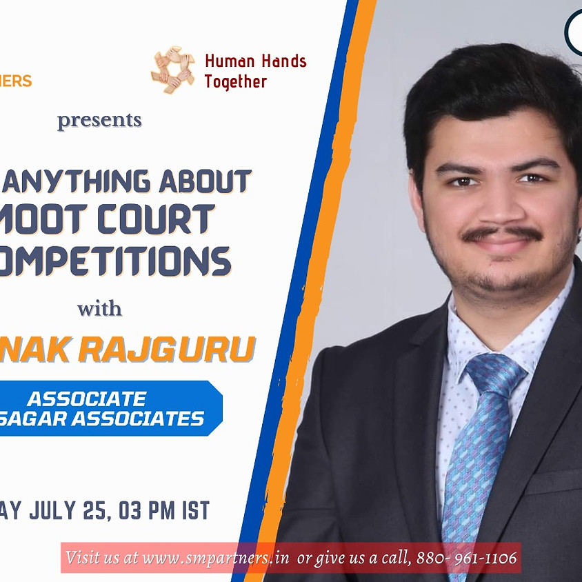Ask anything about Moot Court competitions with Saunak Rajguru
