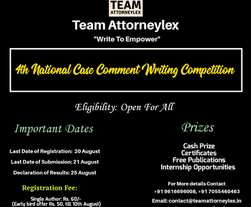 4th National Case Comment Writing Competition Organized by Team Attorneylex: Register by 20th August
