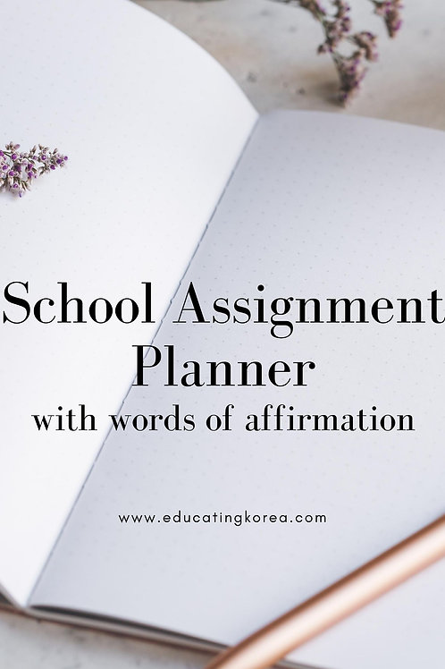 School Assignment Planner with Words of Affirmation