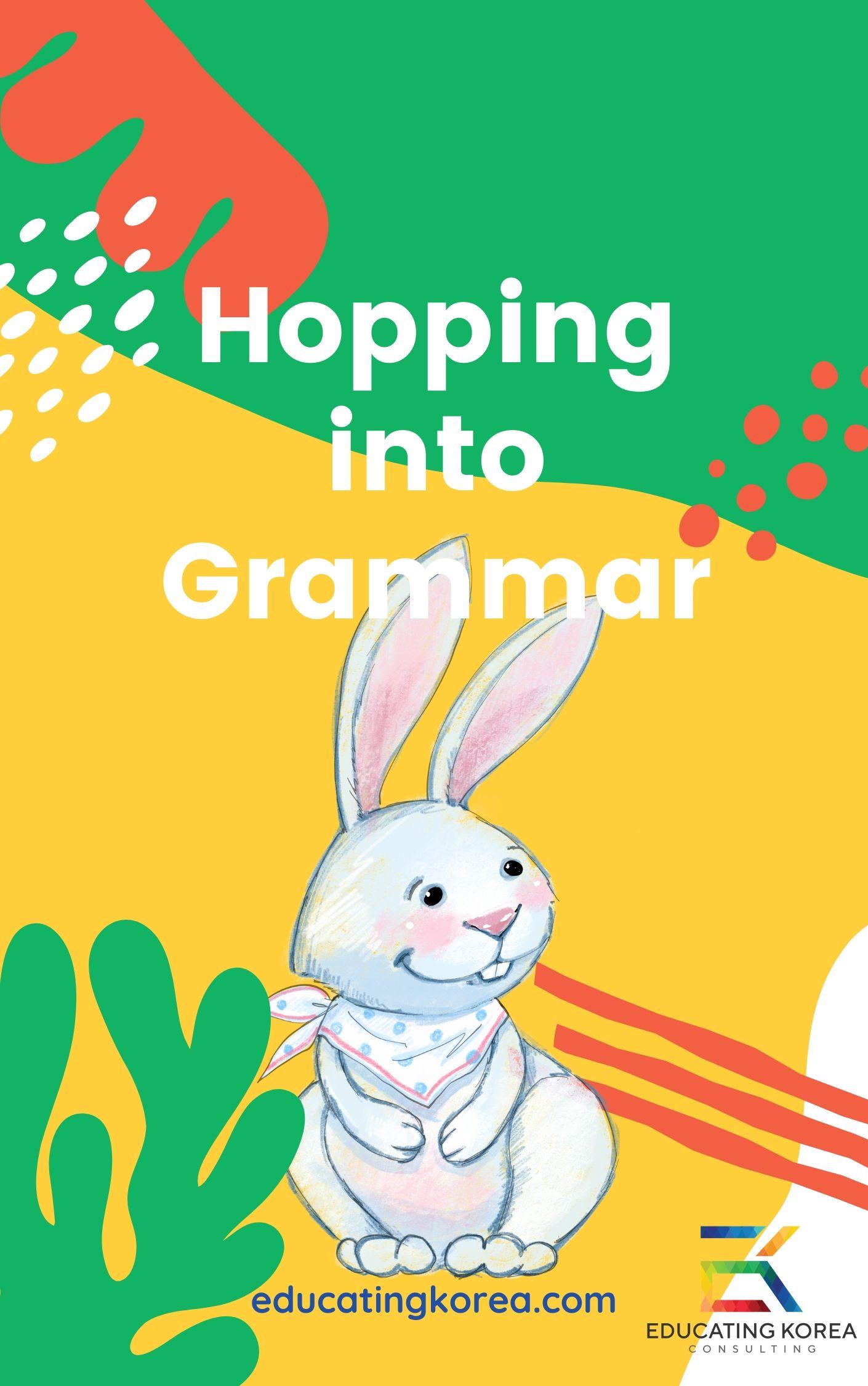 Hopping into Grammar 1