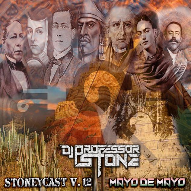 StoneyCa$t Vol. 12 Mayo de Mayo