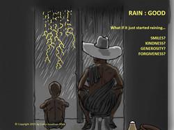 Rain : Good