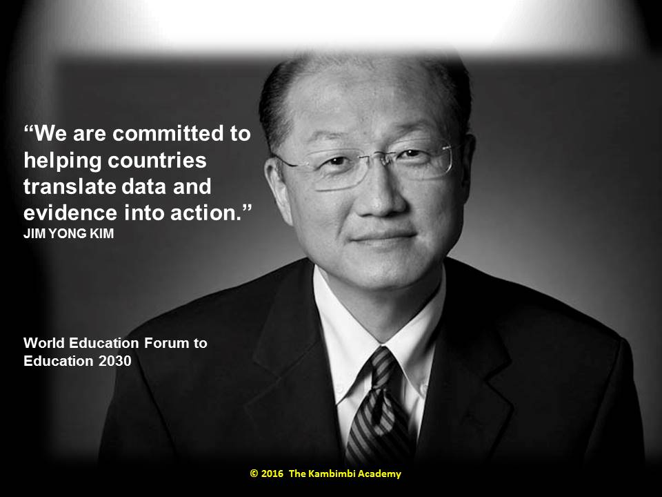 Dr. Kim, President, The World Bank