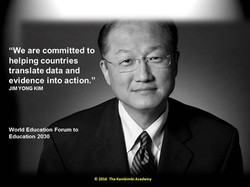 Dr. Kim, President, The World Bank