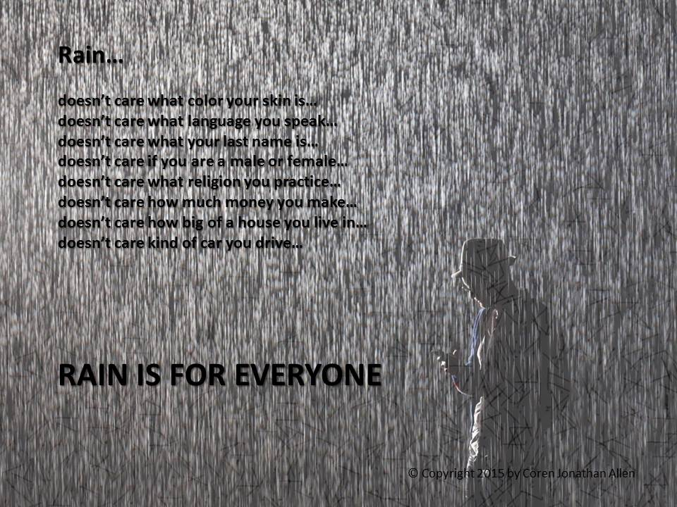 Rain is for Everyone