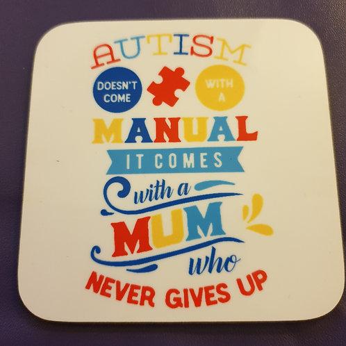 Autism MUM Coaster