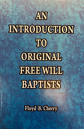 Introduction to Original Free Will Baptists