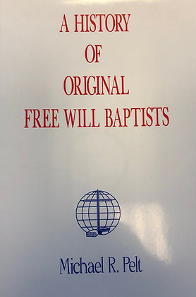 A History of Original Free Will Baptist