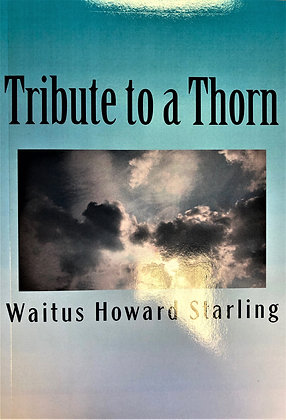 Tribute to a Thorn