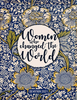 Devotion 2021: Women Who Changed the World