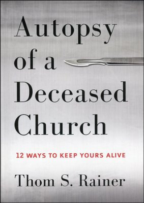 Autopsy of a Deceased Church (Case of 10)