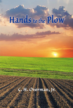 Hands to the Plow