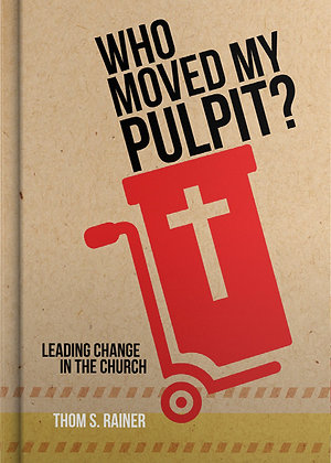 Who Moved My Pulpit? (Case of 10)