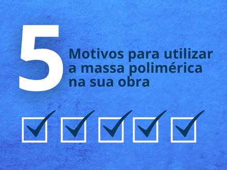 5 motivos para utilizar a argamassa polimérica