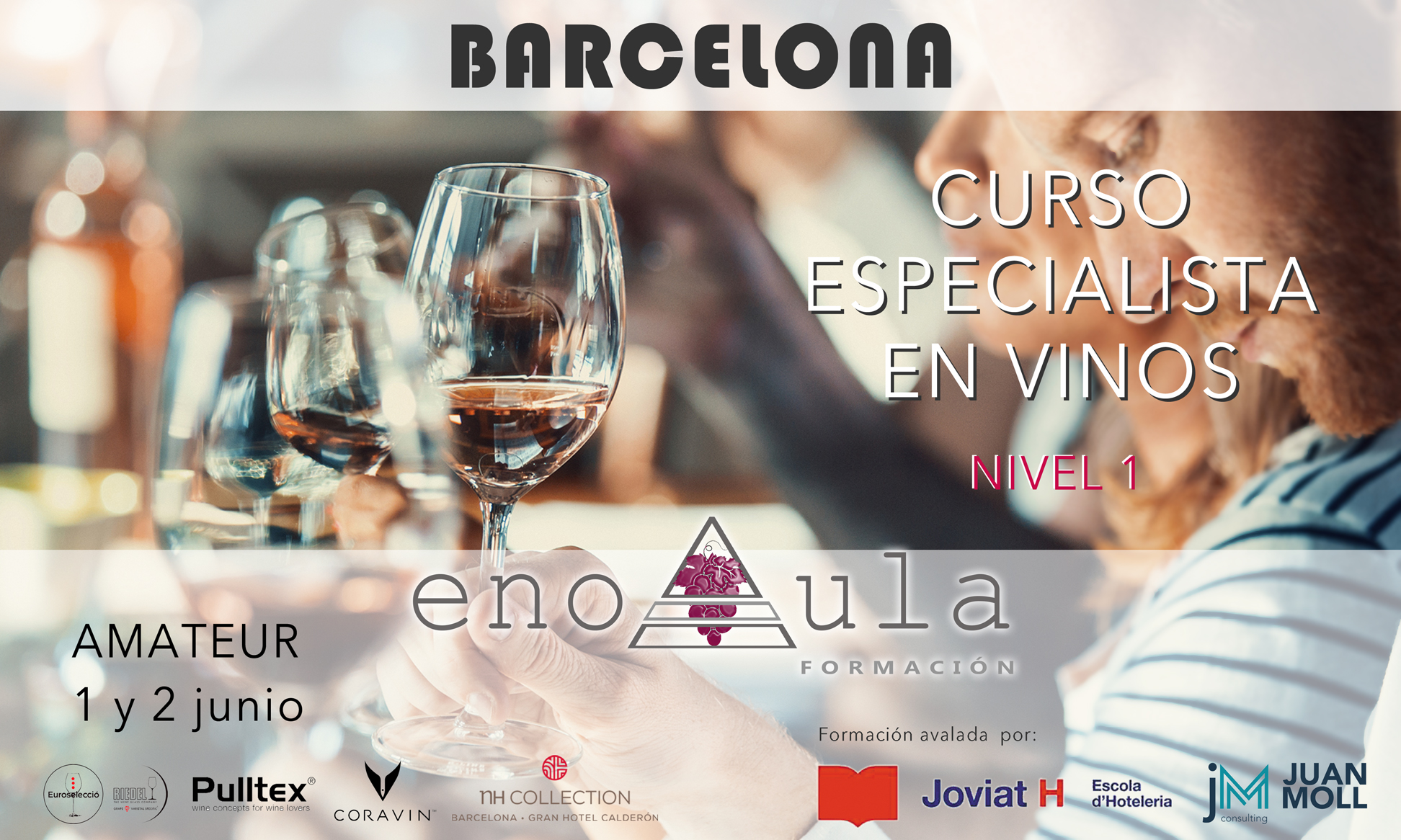BCN - ESPECIALISTA EN VINOS. NIVEL 1 (AMATEUR)