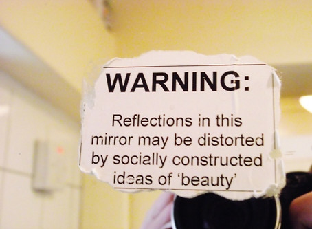Reflections… socially constructed ideas of 'beauty'