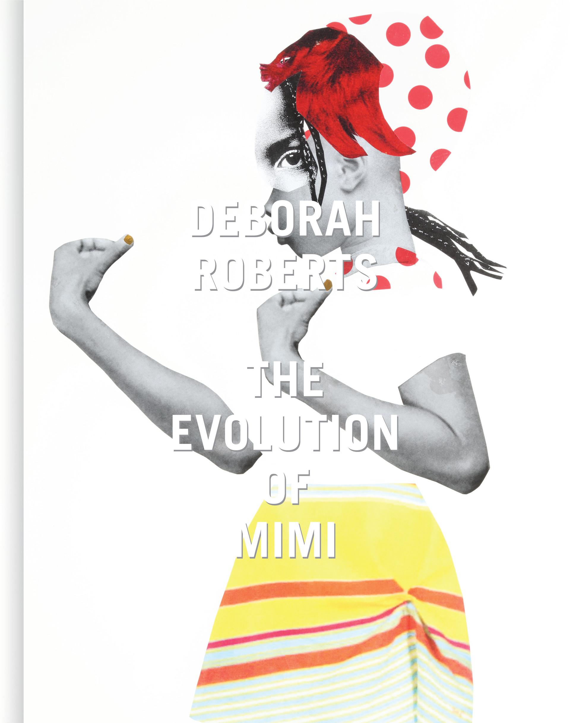 Deborah Roberts _The Evolution of Mimi_