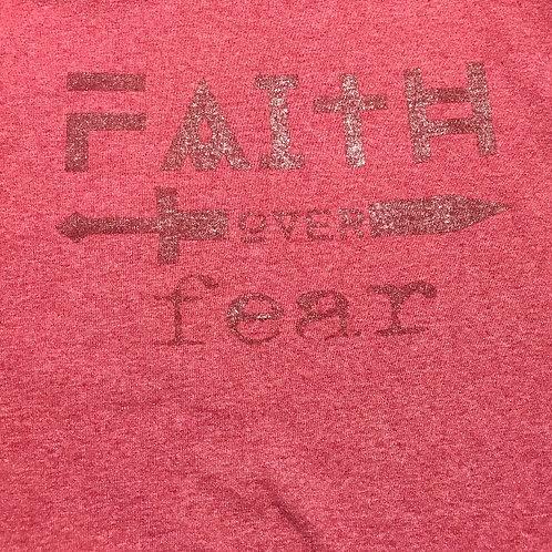 Faith over Fear (Design by Ashley Morrow)