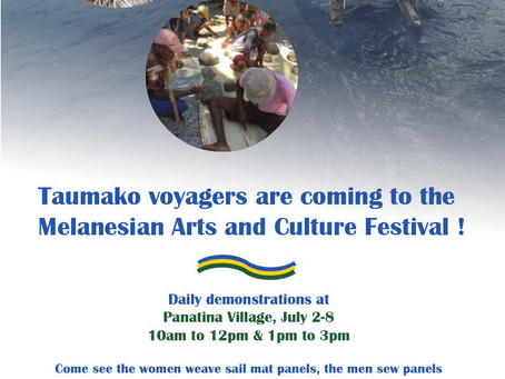Taumako voyagers are coming to the Melanesian Arts and Culture Festival!