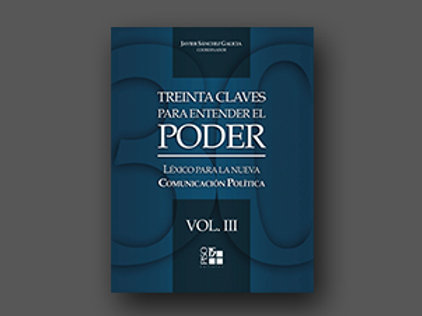 TREINTA CLAVES PARA ENTENDER EL PODER VOL.III