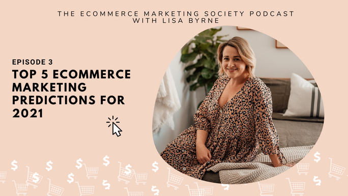 eCommerce Marketing Trends for 2021 | Episode 3